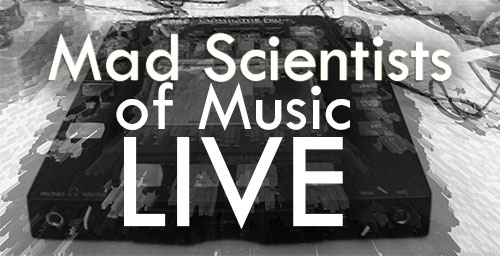 Mad Scientists Live